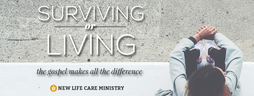 Surviving or Living? The Gospel Makes All The Difference.