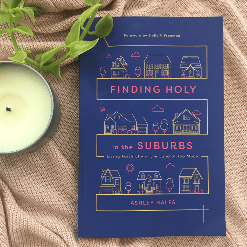 Finding Holy In The Suburbs by AshleyHales