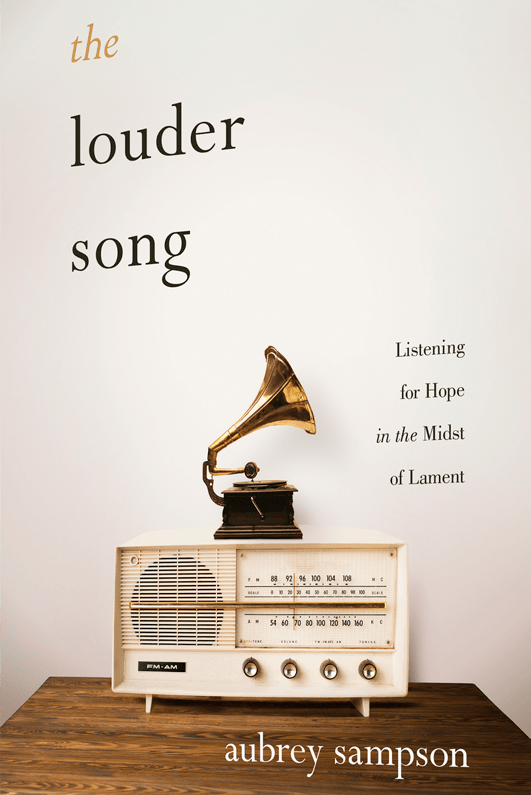 "Interview with Aubrey Sampson, Author of ""The Louder Song"" (NEW POST)"