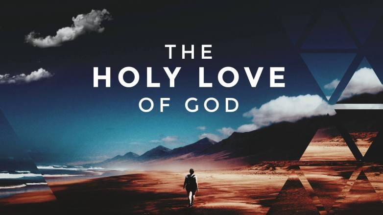 holy love of God