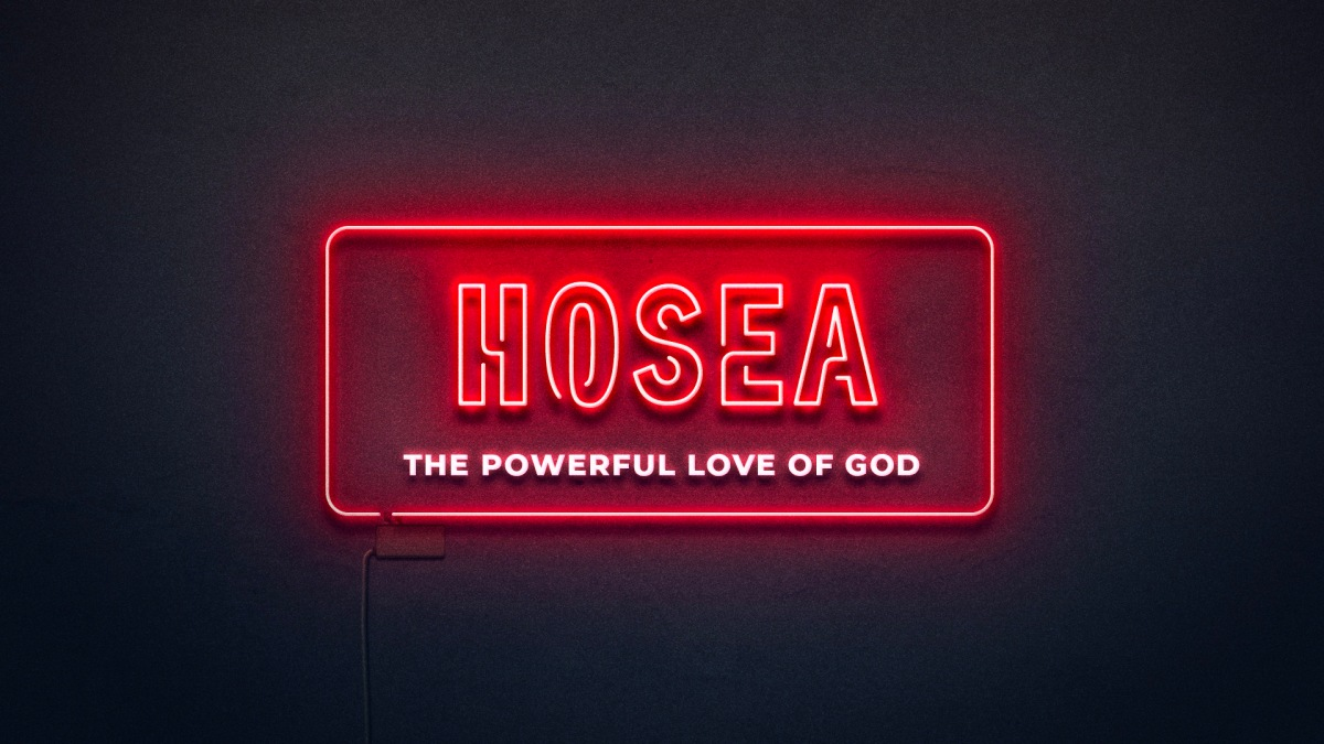 Hosea: The Covenant Love of God (Part1)