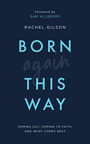 "Quotes From ""Born Again This Way"" by Rachel Gilson (LGBT)"